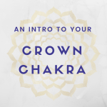A guide to the crown chakra