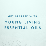 Learn More + Become a Young Living Member