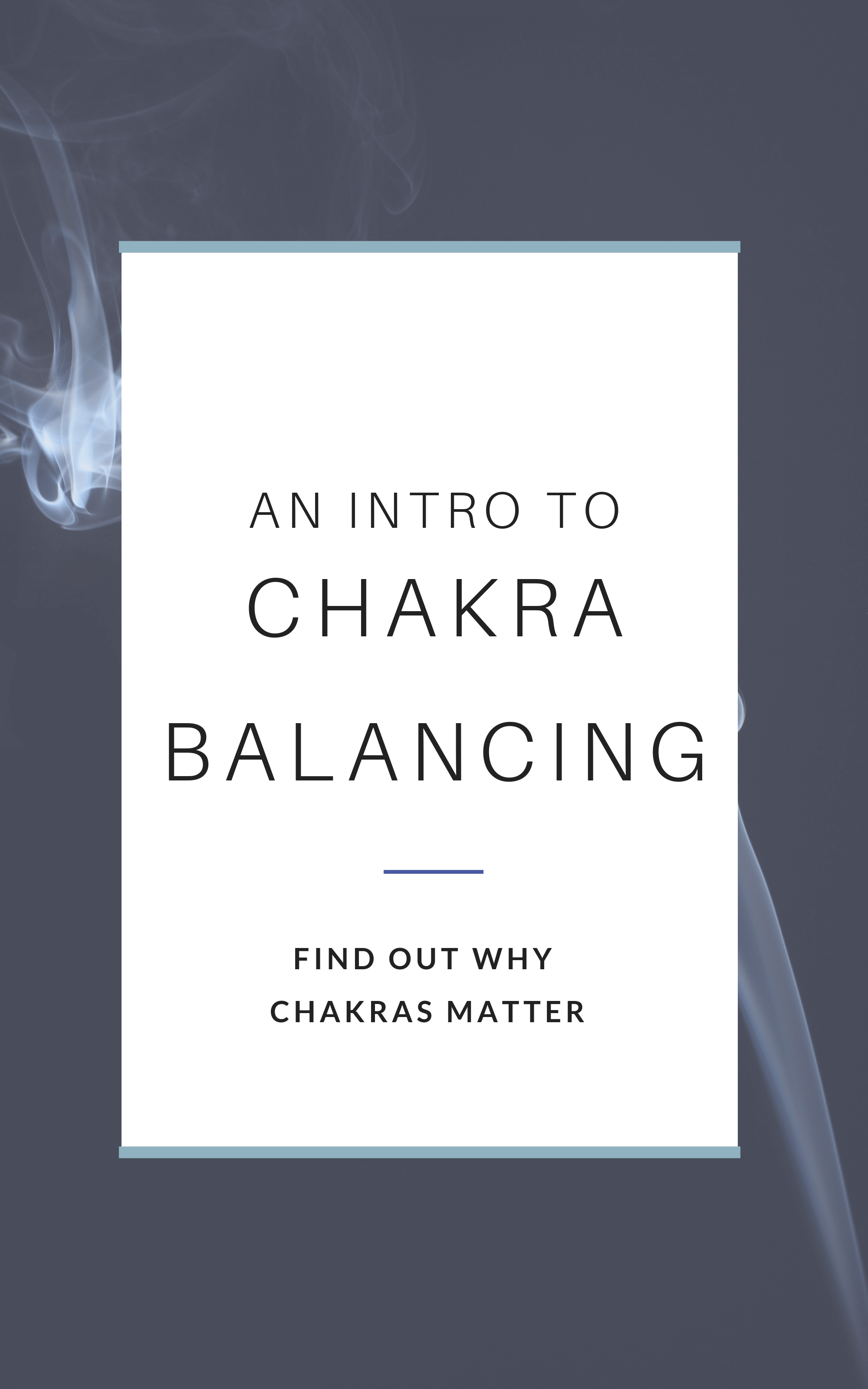 An Introduction to Chakra Balancing - Chakras for Beginners